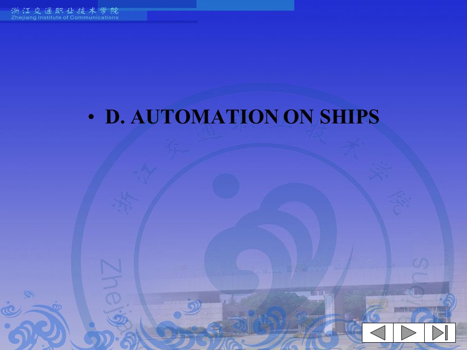 D. AUTOMATION ON SHIPS