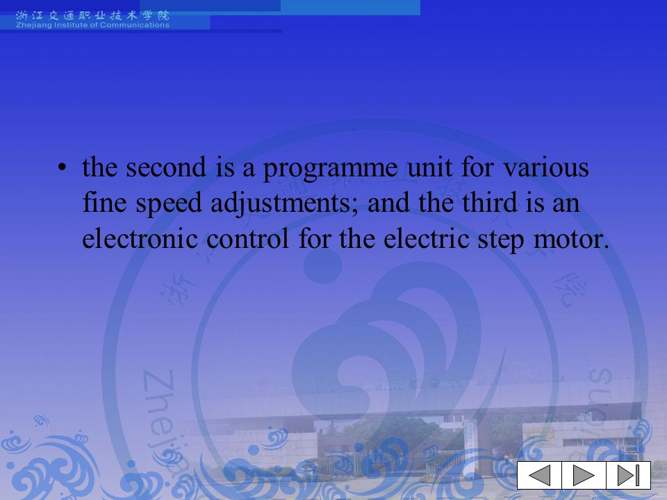 the second is a programme unit for various fine speed adjustments; and the third is an electronic control for the electric step motor.