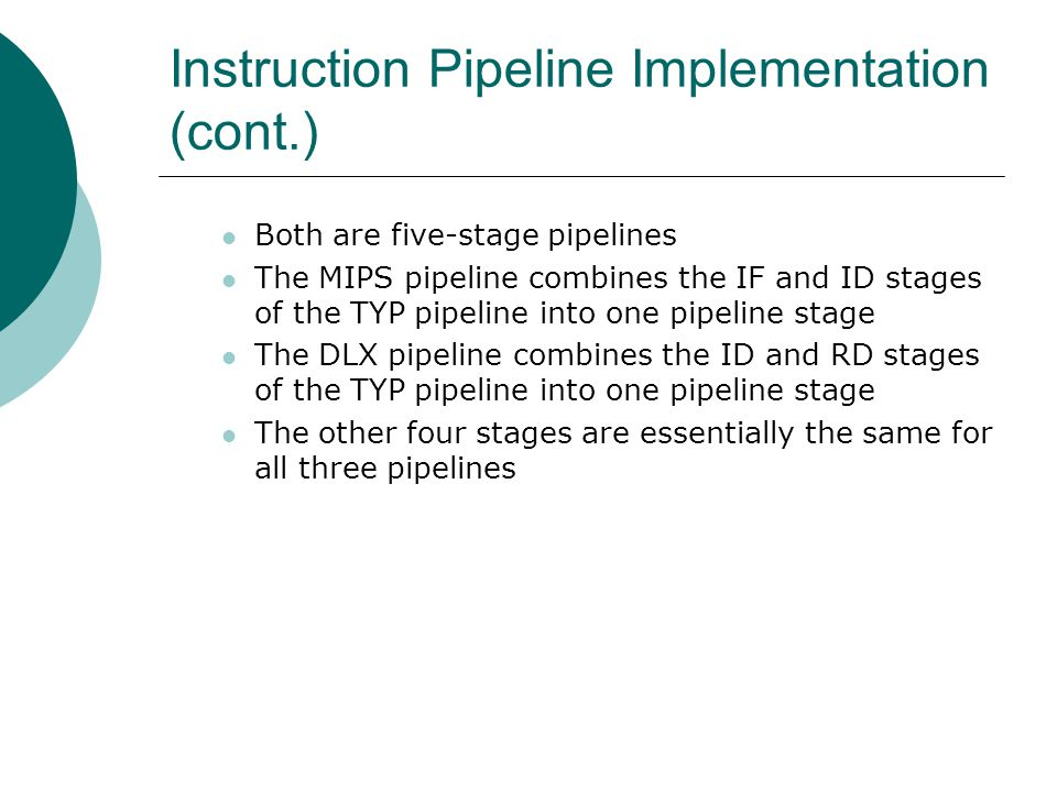 Instruction Pipeline Implementation (cont.)