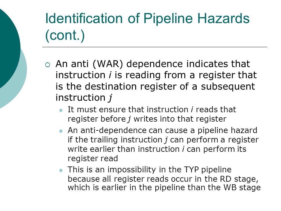 Identification of Pipeline Hazards (cont.)
