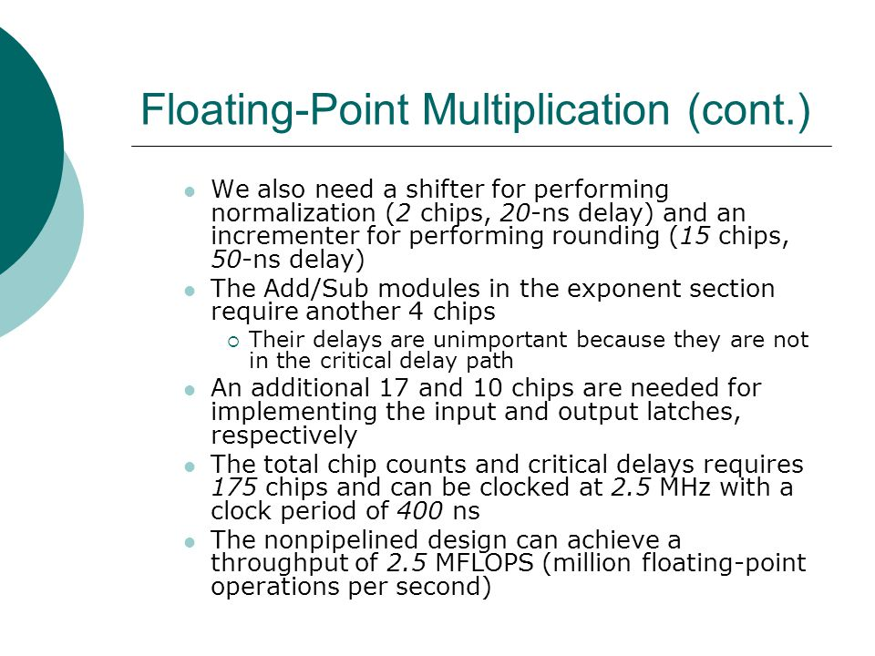 Floating-Point Multiplication (cont.)