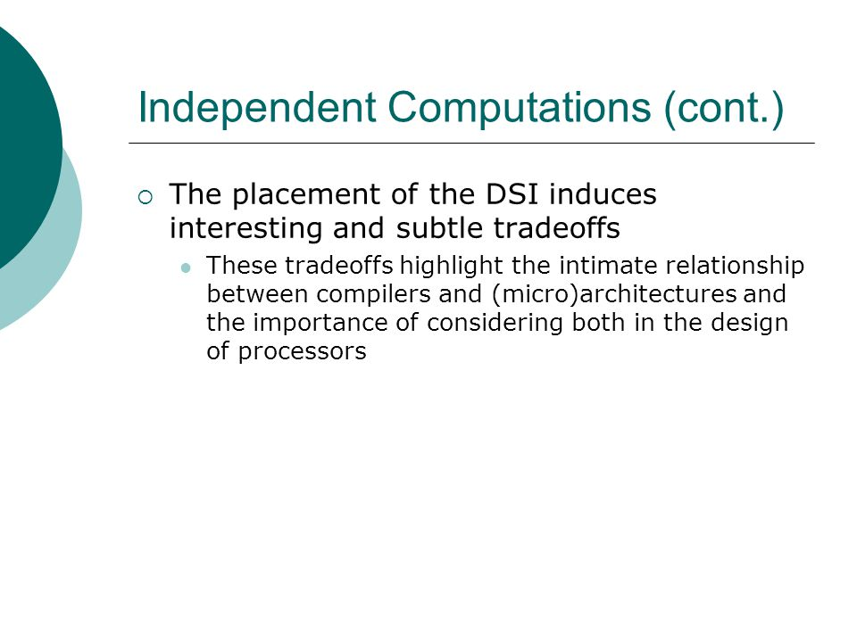 Independent Computations (cont.)