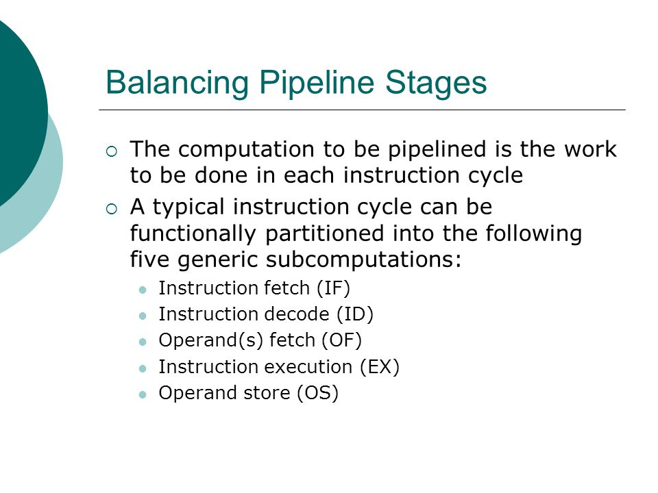 Balancing Pipeline Stages
