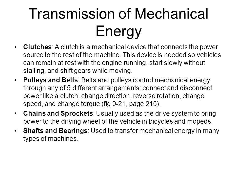 Transmission of Mechanical Energy