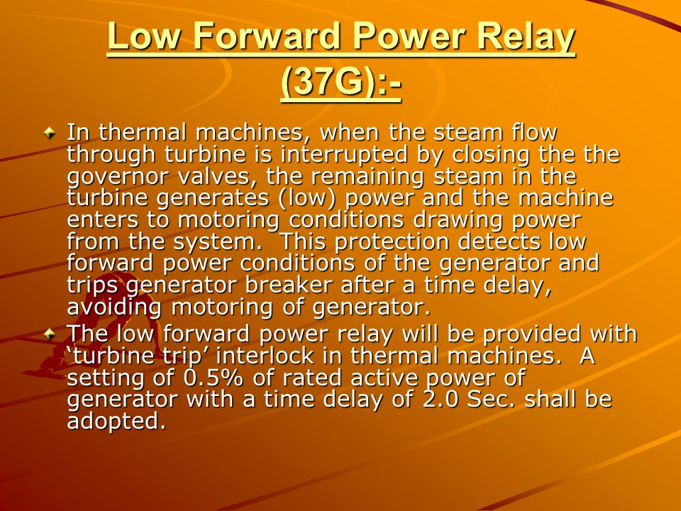 Low Forward Power Relay (37G):-
