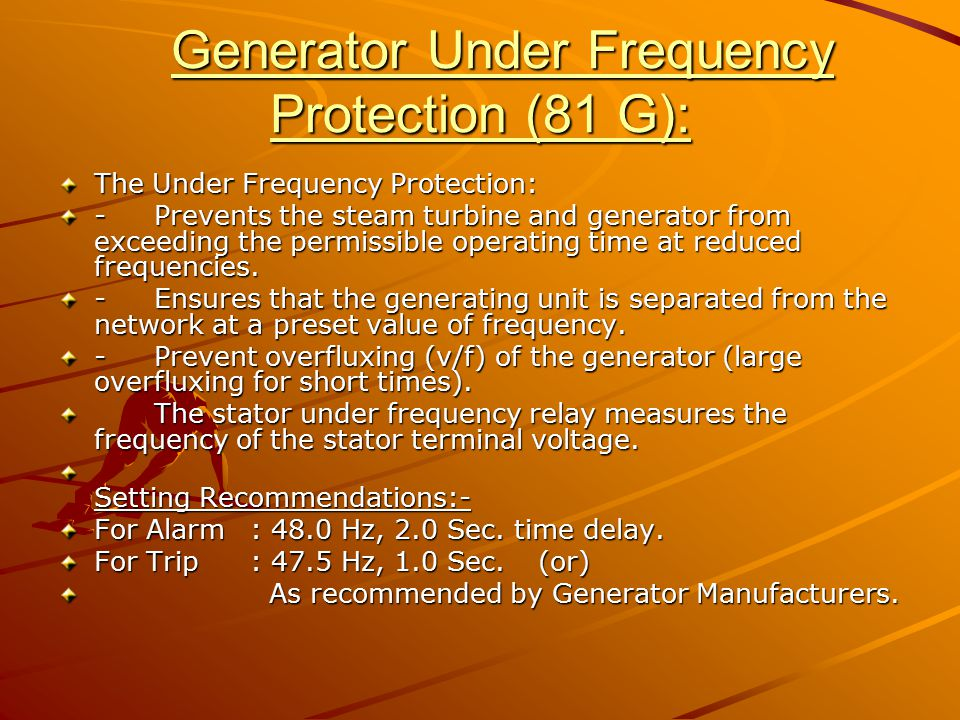 Generator Under Frequency Protection (81 G):
