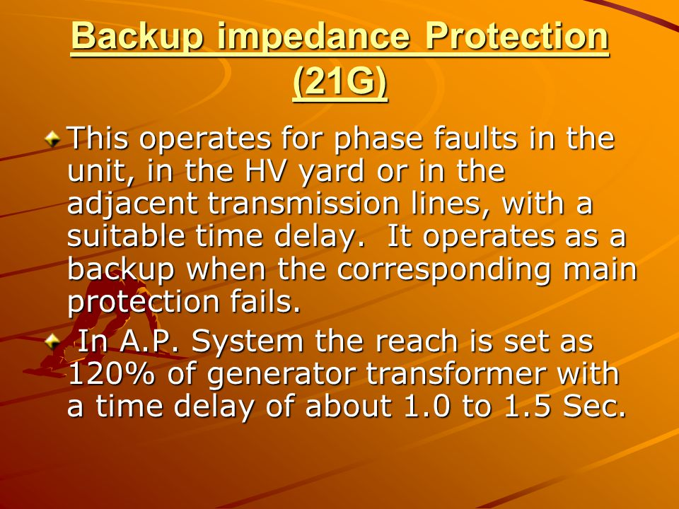 Backup impedance Protection (21G)