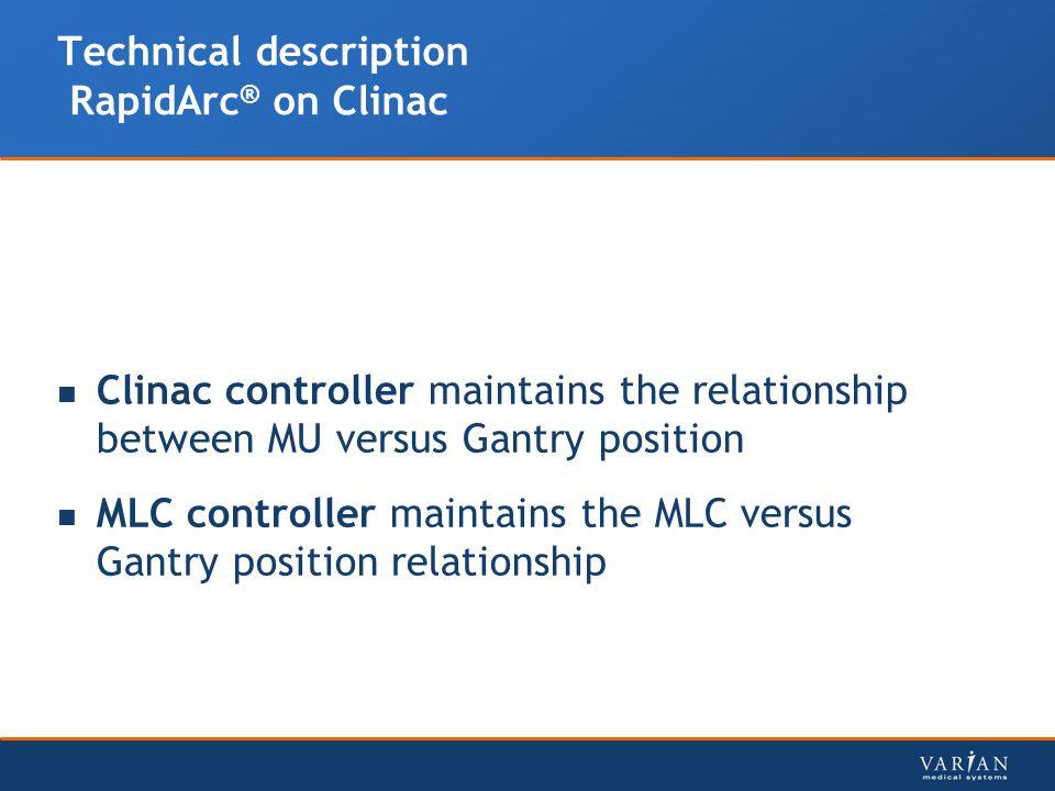 Technical description RapidArc® on Clinac