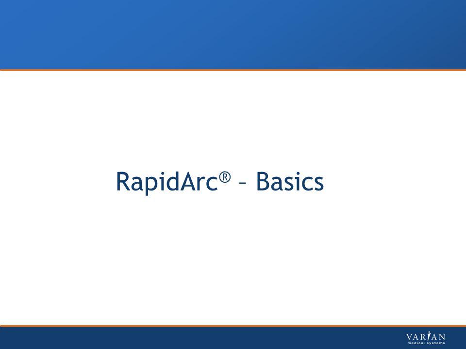 RapidArc® – Basics