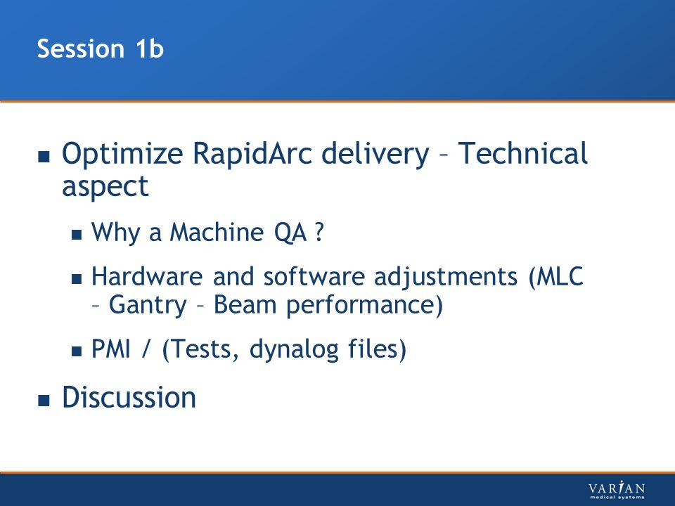 Optimize RapidArc delivery – Technical aspect