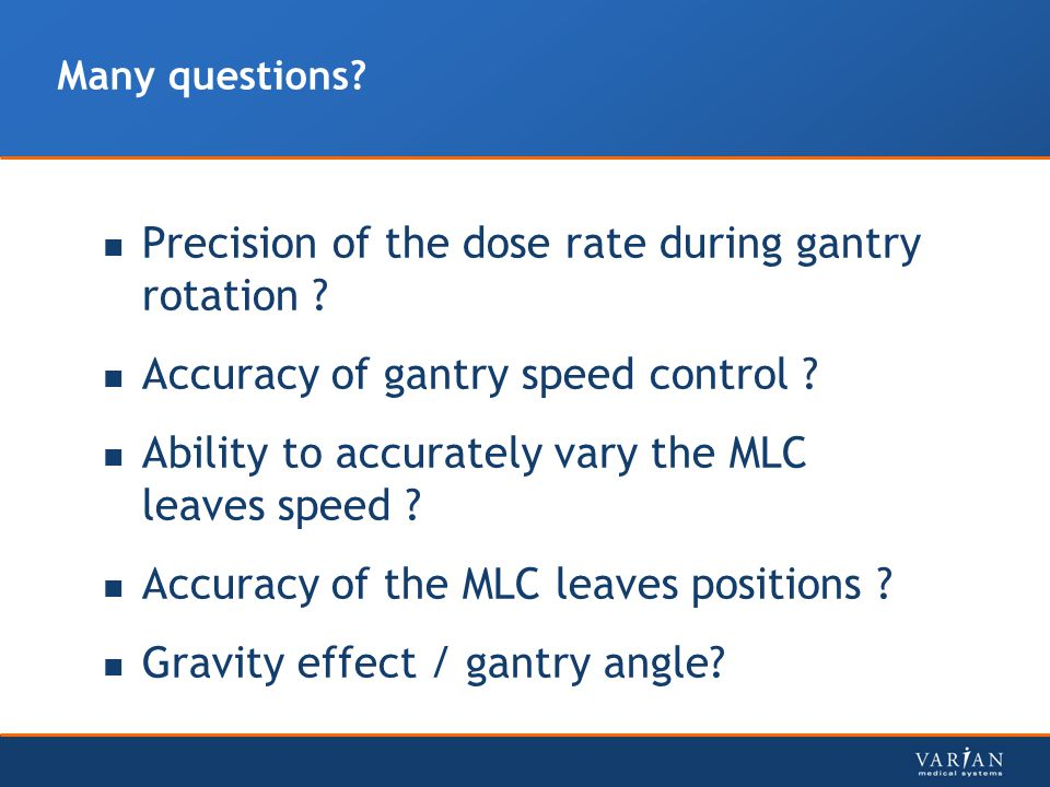 Precision of the dose rate during gantry rotation