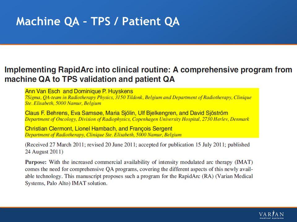 Machine QA – TPS / Patient QA