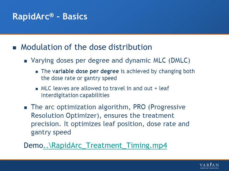 RapidArc® – Basics Modulation of the dose distribution