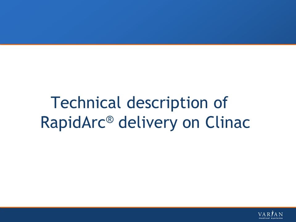 Technical description of RapidArc® delivery on Clinac