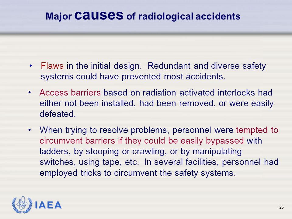 Major causes of radiological accidents