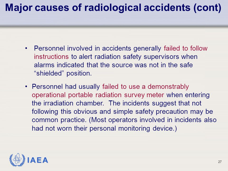Major causes of radiological accidents (cont)