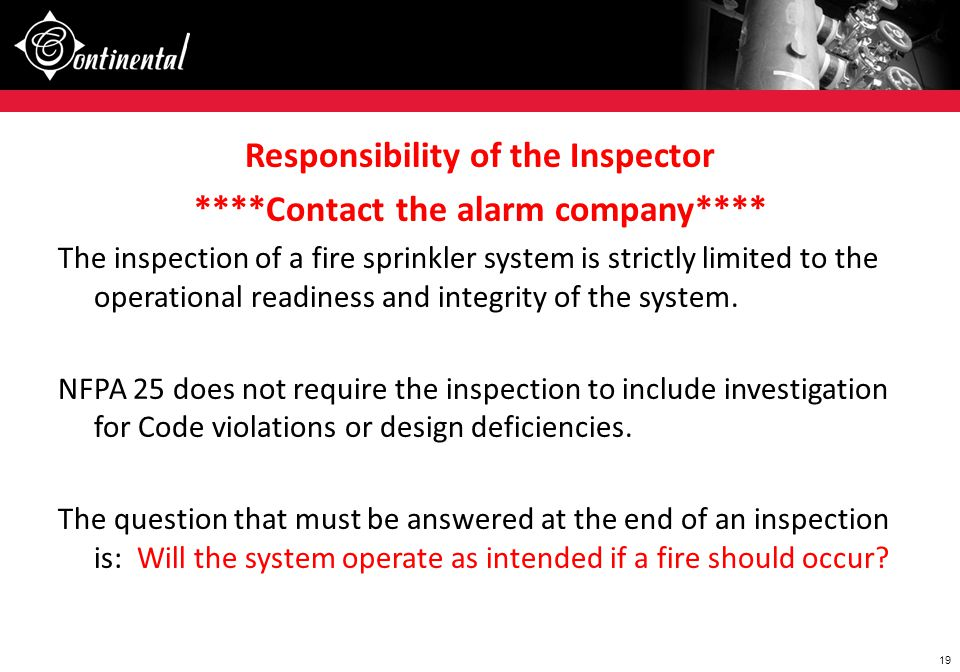 Responsibility of the Inspector ****Contact the alarm company****