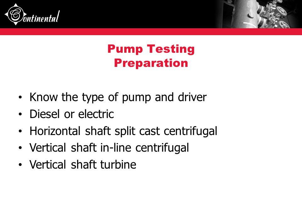 Pump Testing Preparation