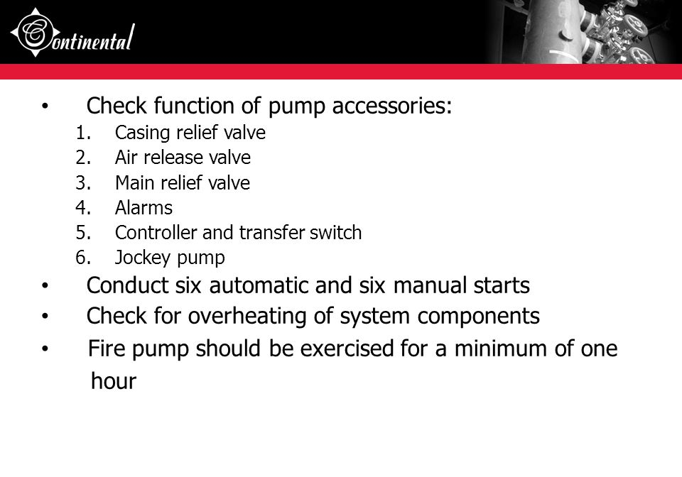 Check function of pump accessories: