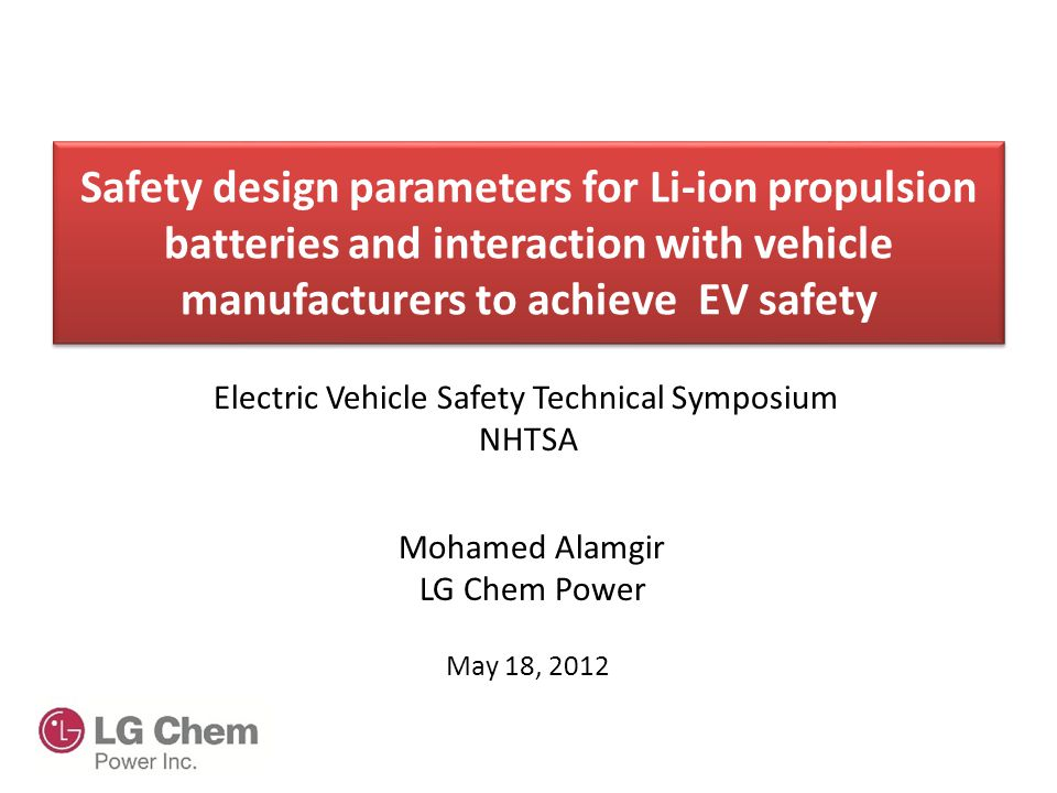 Safety design parameters for Li-ion propulsion batteries and interaction with vehicle manufacturers to achieve EV safety