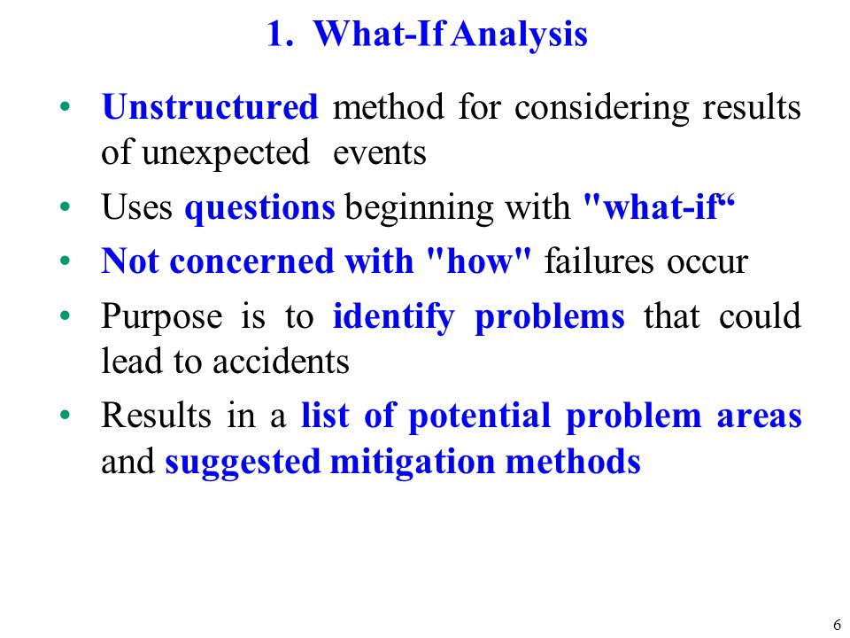 Unstructured method for considering results of unexpected events