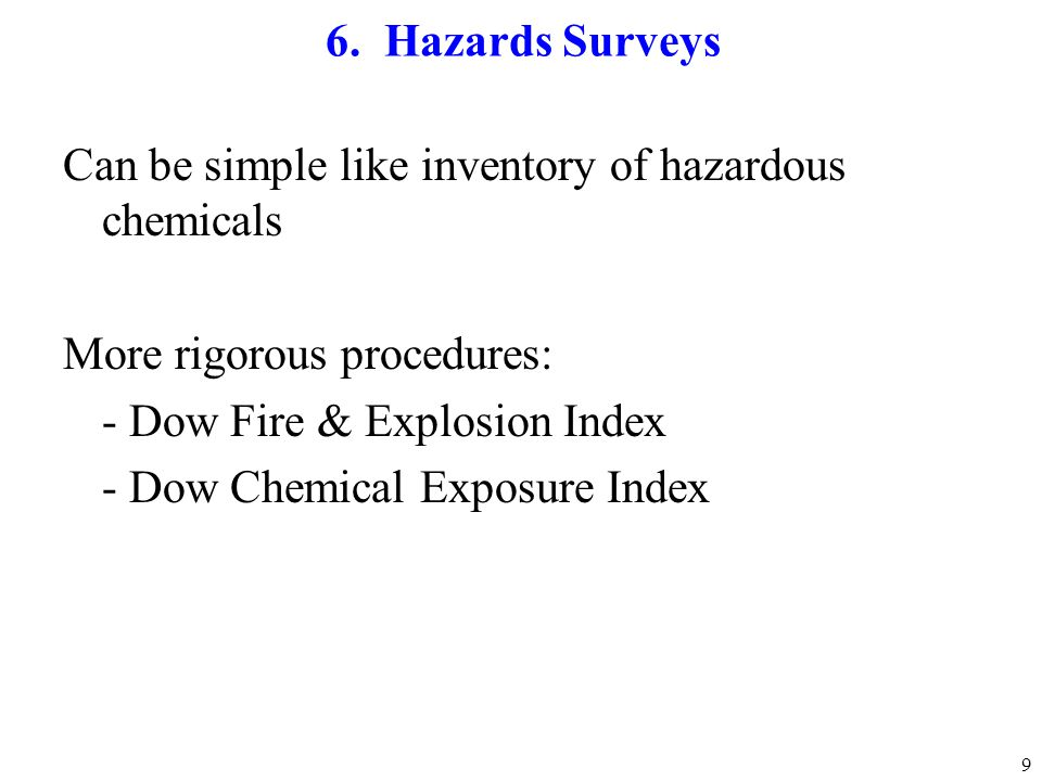 Can be simple like inventory of hazardous chemicals