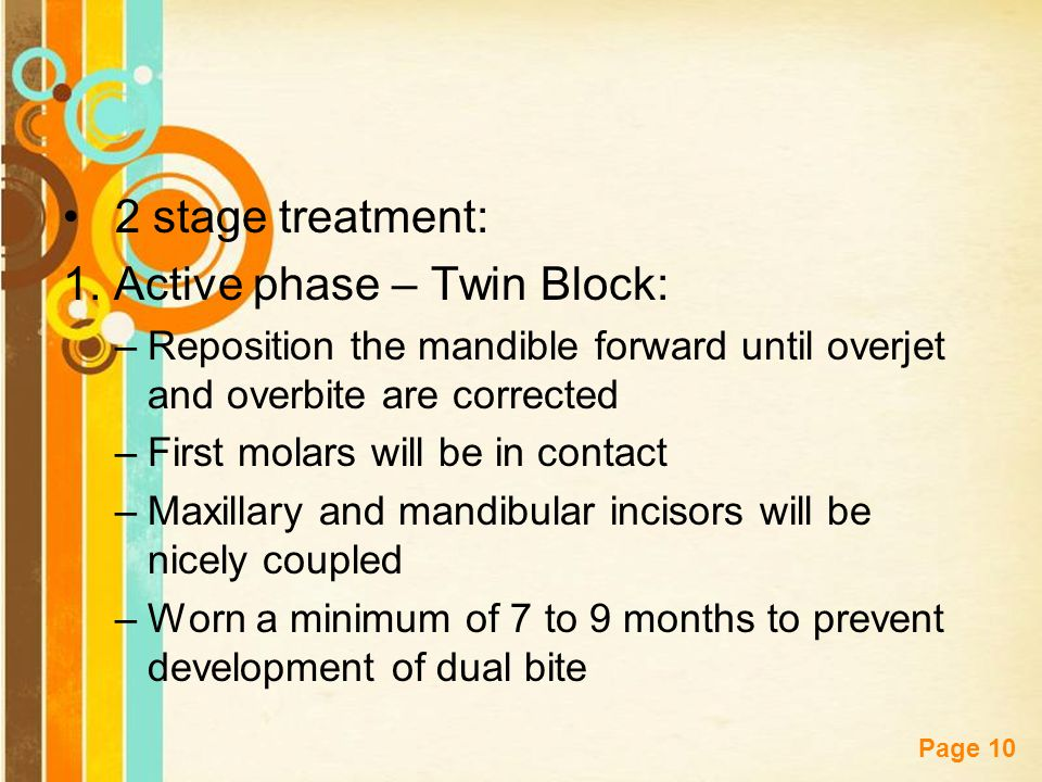 1. Active phase – Twin Block: