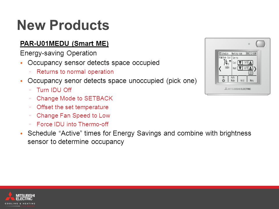 New Products PAR-U01MEDU (Smart ME) Energy-saving Operation