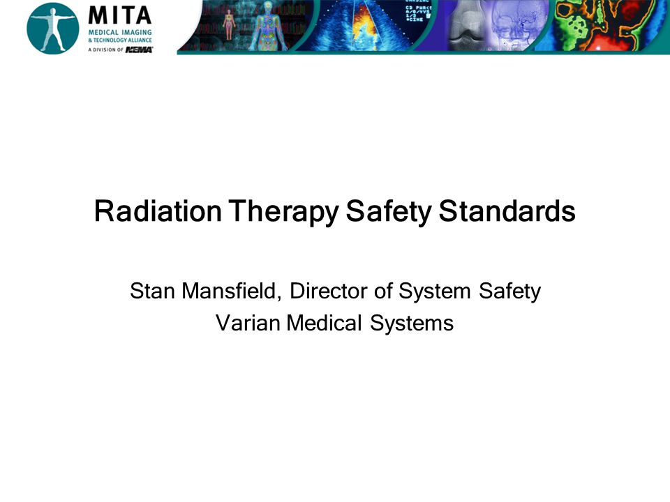 Radiation Therapy Safety Standards