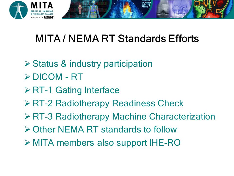 MITA / NEMA RT Standards Efforts