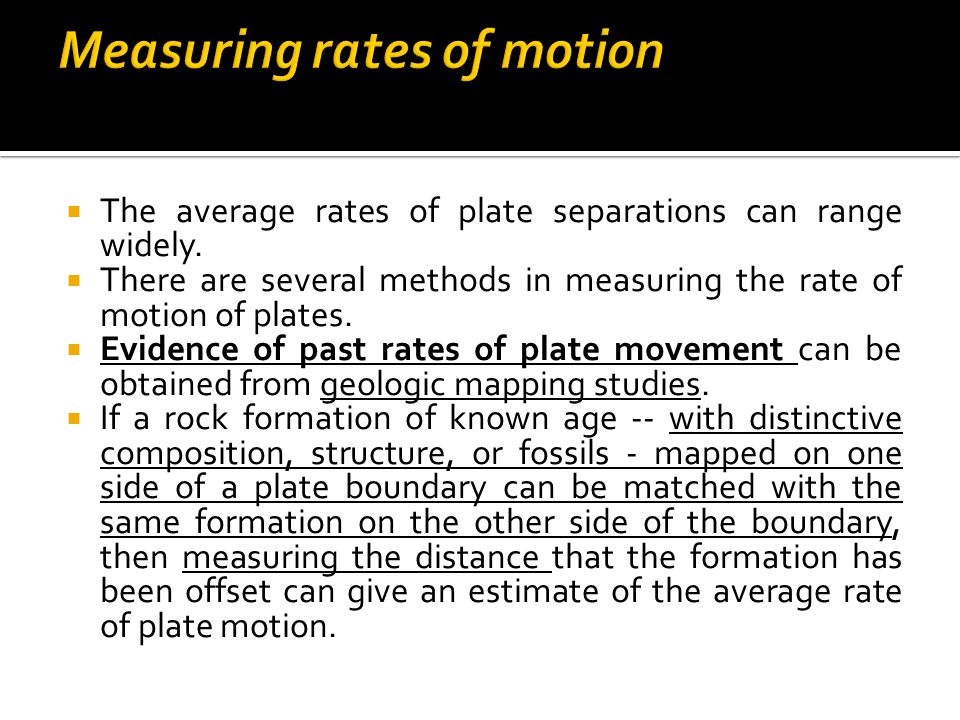 Measuring rates of motion