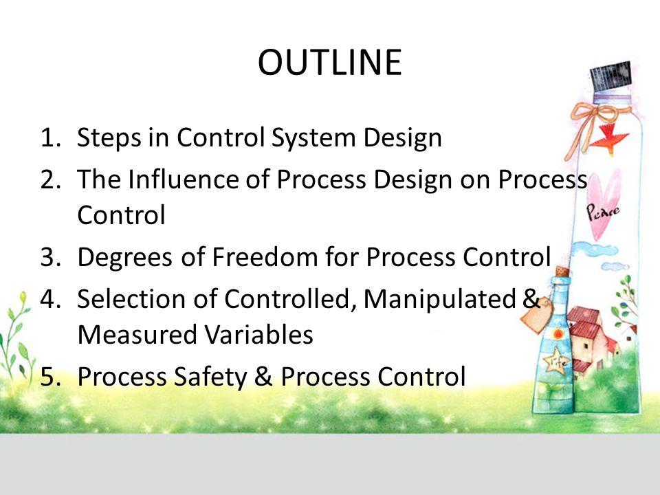 OUTLINE Steps in Control System Design