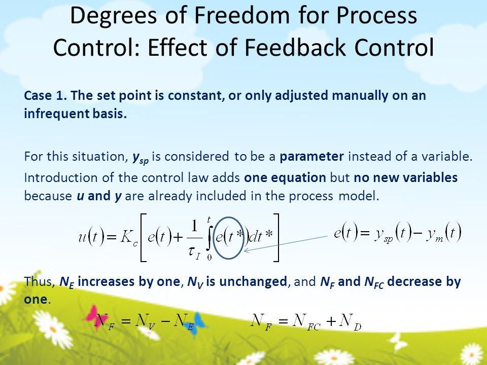 Degrees of Freedom for Process Control: Effect of Feedback Control