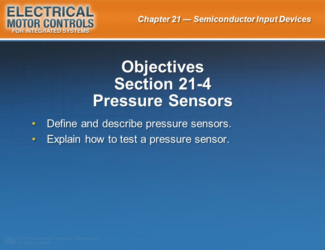Objectives Section 21-4 Pressure Sensors