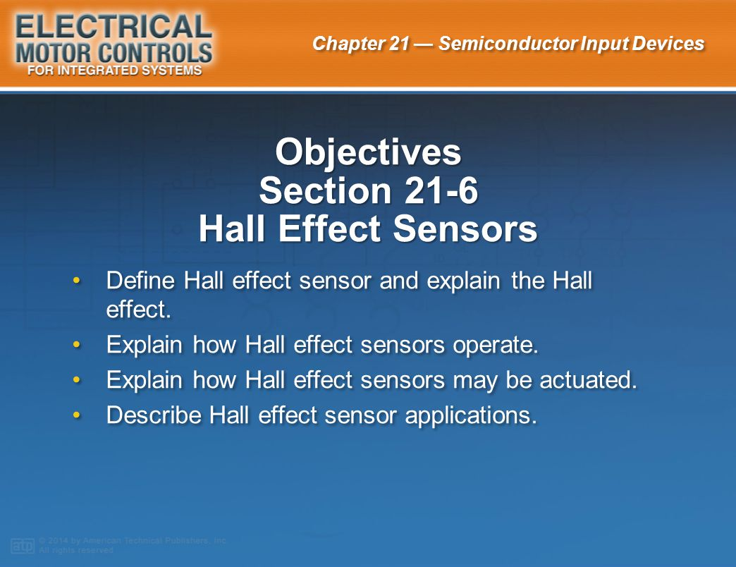 Objectives Section 21-6 Hall Effect Sensors