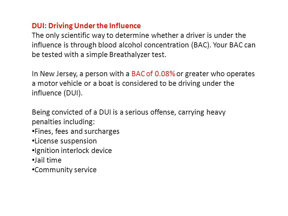 DUI: Driving Under the Influence