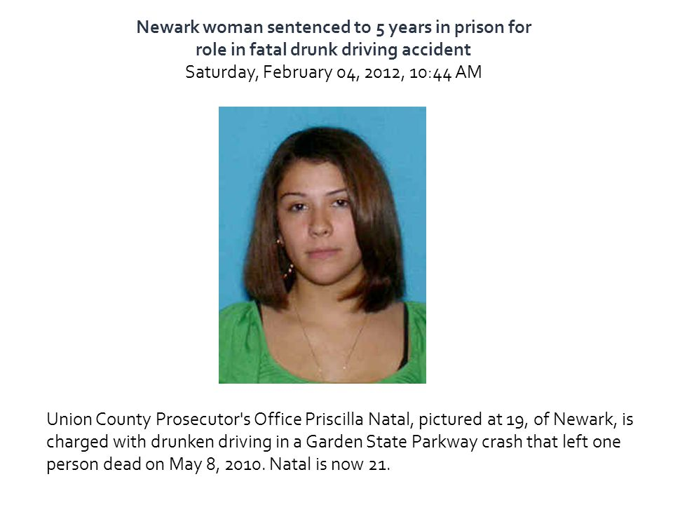 Newark woman sentenced to 5 years in prison for role in fatal drunk driving accident