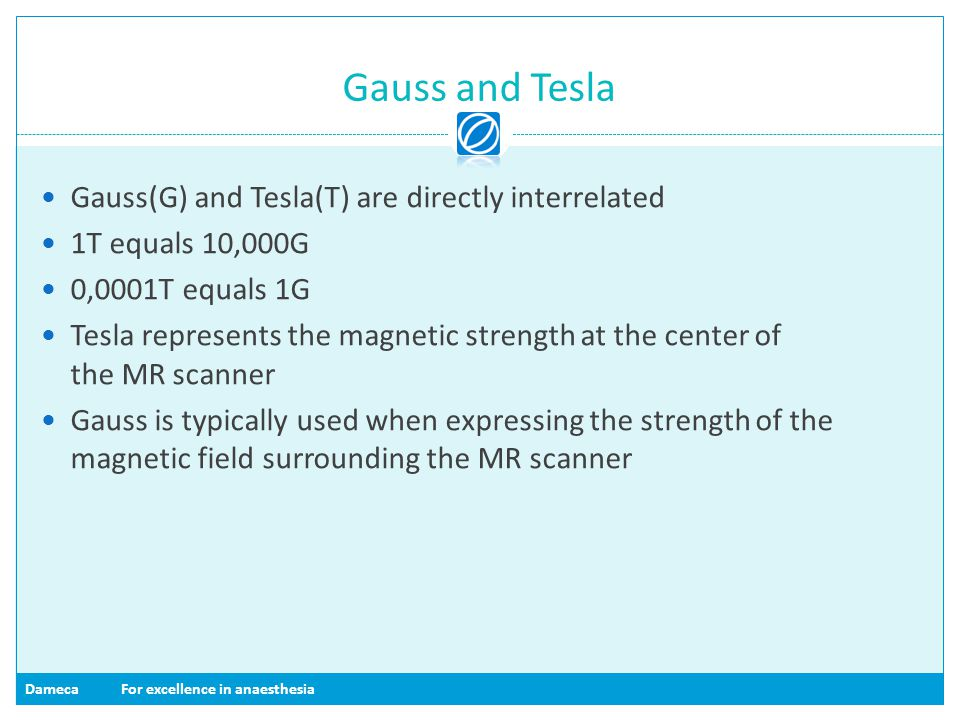 Gauss and Tesla Gauss(G) and Tesla(T) are directly interrelated