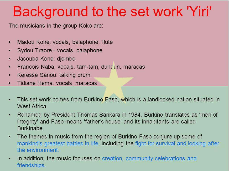 Background to the set work Yiri