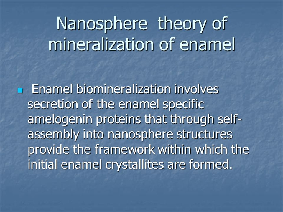 Nanosphere theory of mineralization of enamel