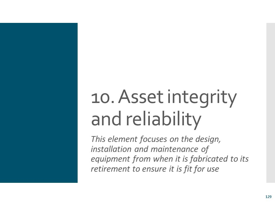 10. Asset integrity and reliability
