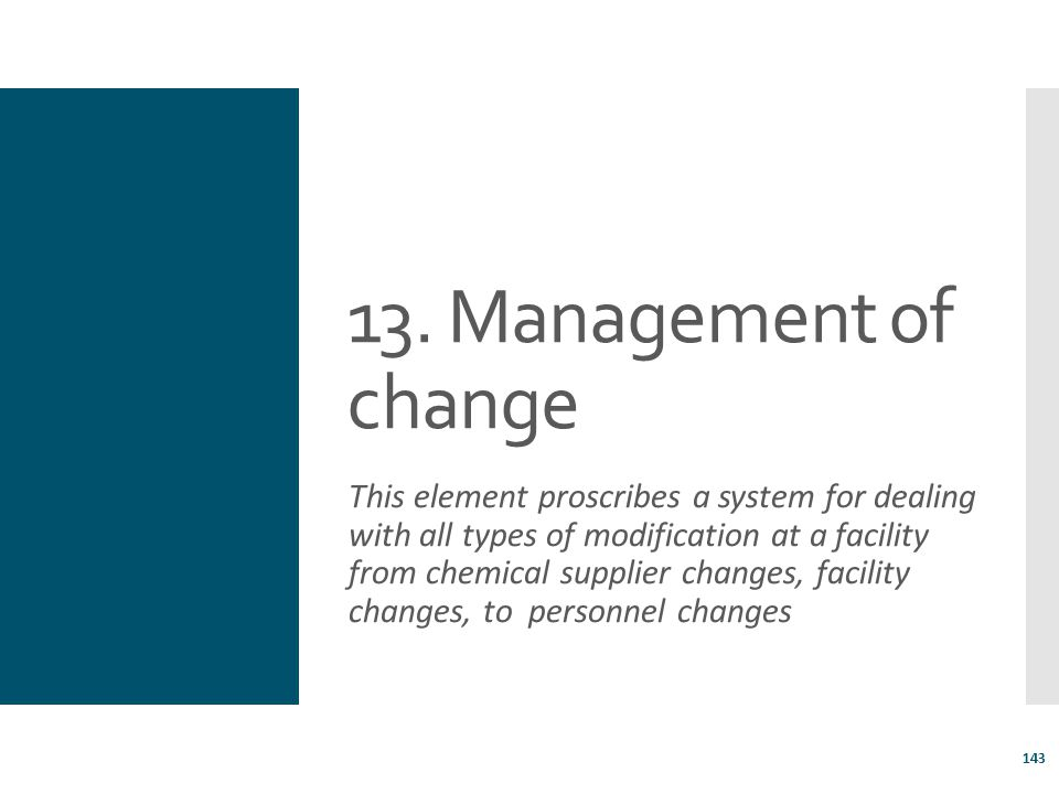 13. Management of change