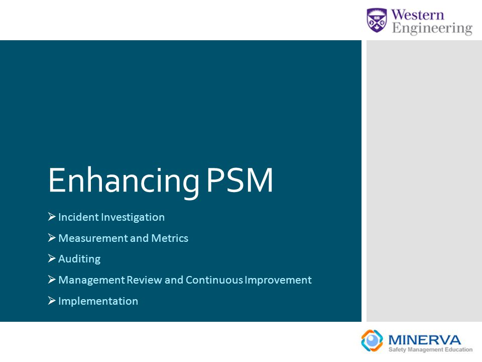 Enhancing PSM Incident Investigation Measurement and Metrics Auditing