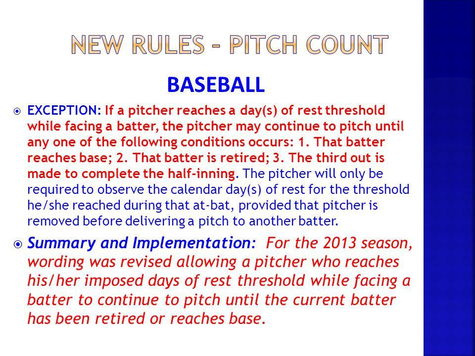 New rules – Pitch count BASEBALL