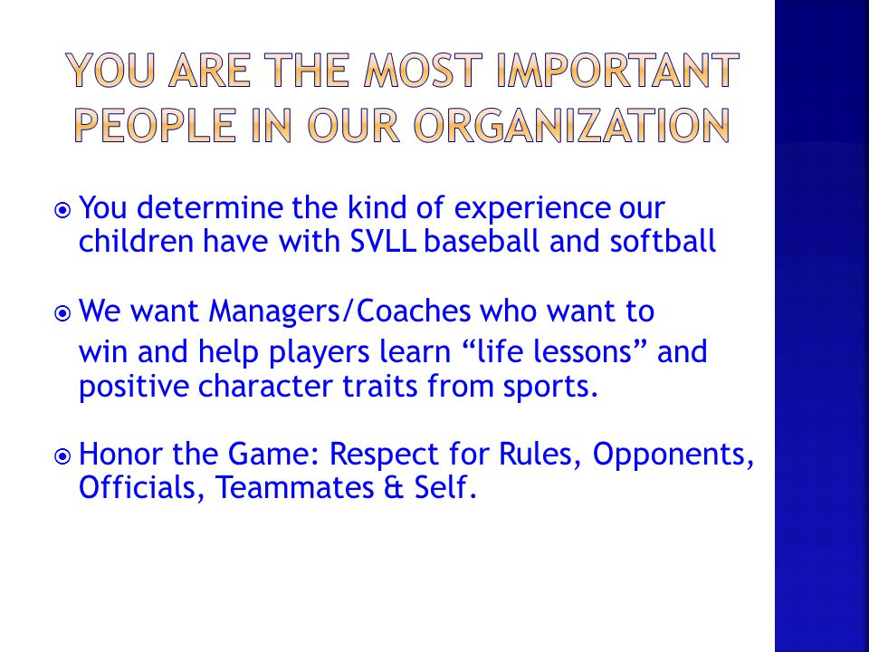 You are the Most Important People in our organization