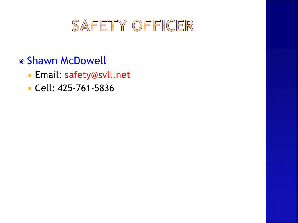 Safety Officer Shawn McDowell