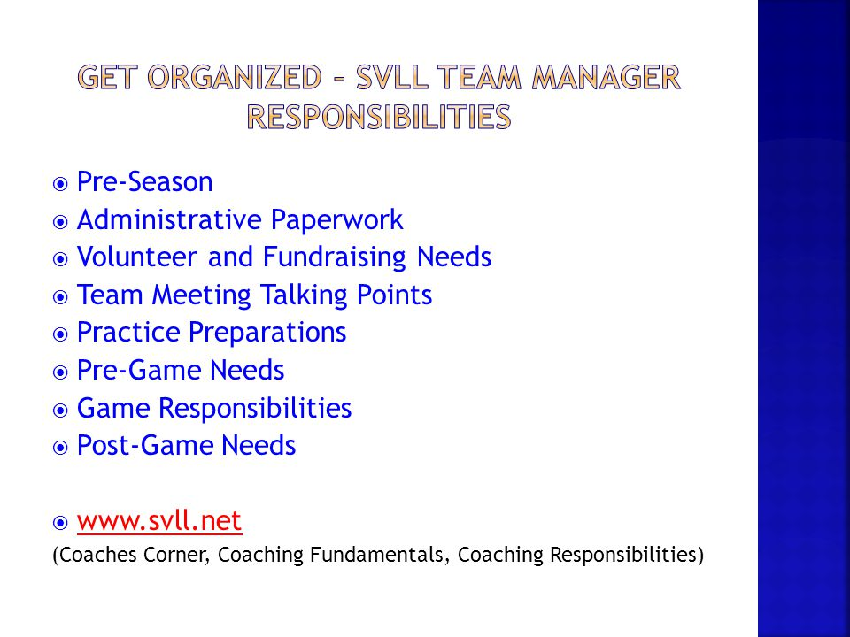 Get organized – svll team manager responsibilities