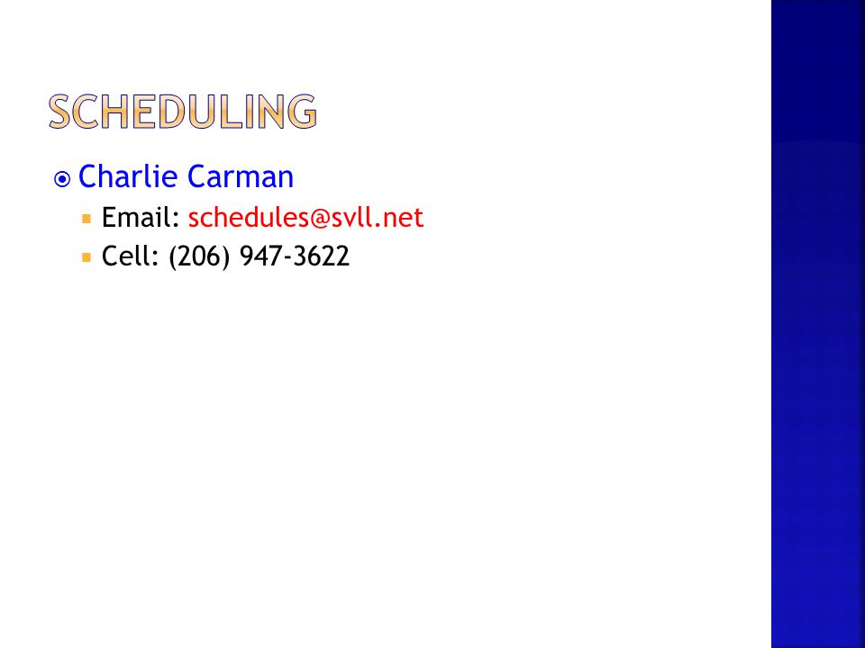 Scheduling Charlie Carman