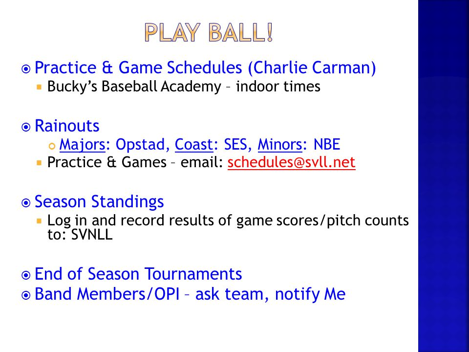 Play Ball! Practice & Game Schedules (Charlie Carman) Rainouts