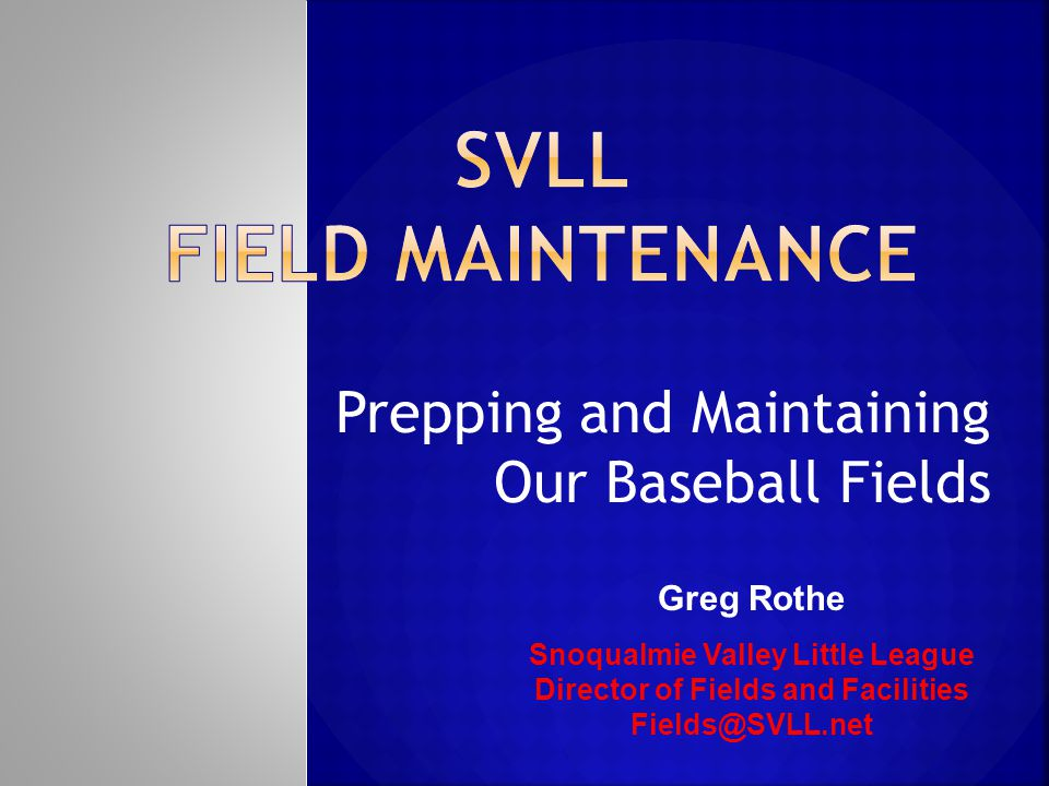 SVLL Field Maintenance